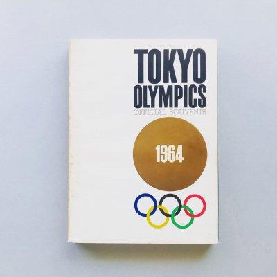 TOKYO OLYMPICS<br>オフィシャル・スーベニア<br>河野鷹思, 石元泰博, 長野重一, 大辻清司ほか