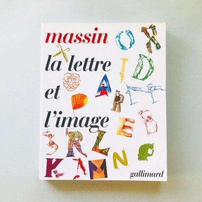 la lettre et l'image<br>Massin