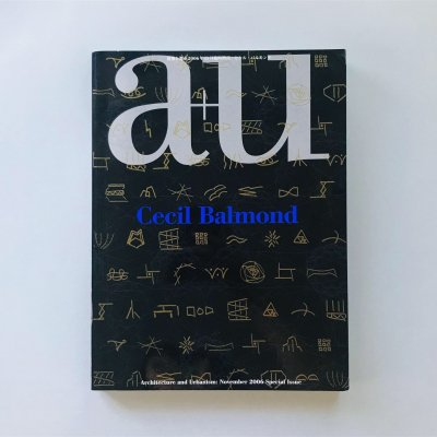 a+u 建築と都市 2006年11月臨時増刊<br>セシル・バルモンド Cecil Balmond