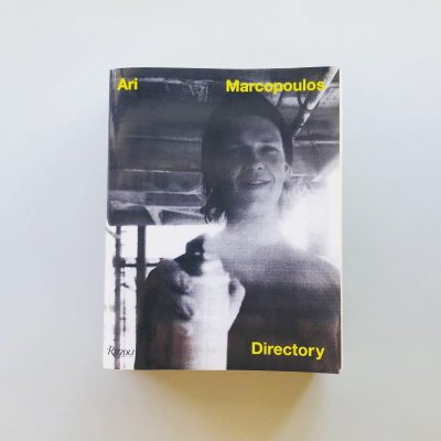 Ari Marcopoulos: Directory<br>アリ・マルコポロス