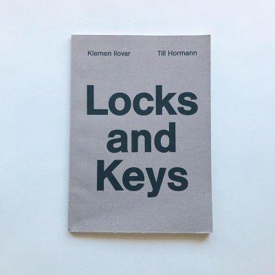 Locks and Keys<br>Klemen Ilovar, Till Hormann
