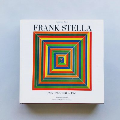 Frank Stella Paintings 1958 to 1965<br>A Catalogue Raisonne<br>フランク・ステラ