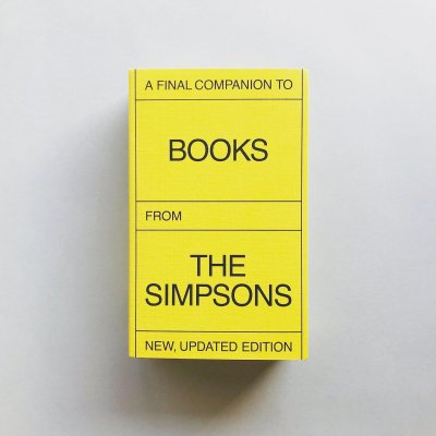 A Final Companion To Books<br>From The Simpsons<br>New, Updated Edition