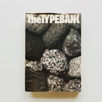 The TYPEBANK<br>現代日本のタイプフェイス
