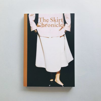 The Skirt Chronicles vol.3<br>Haydee Touitou, Sarah De Mavaleix, Sofia Nebiolo