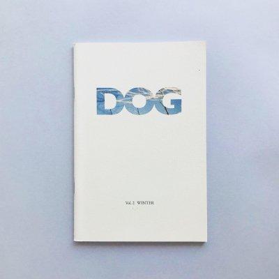 DOG Magazine<br>vol.2 Winter