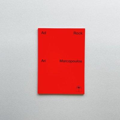 Ad Rock Adam Horovitz<br>アリ・マルコポロス<br>Ari Marcopoulos