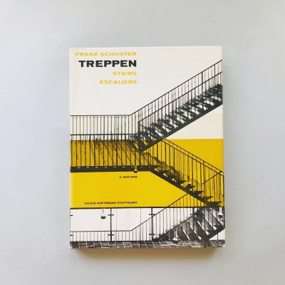 TREPPEN STAIRS ESCALIERS<br>フランツ・シュスター<br>FRANZ SCHUSTER
