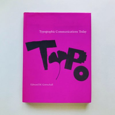 Typographic Communications<br>Today<br>Edward M.Gottschall