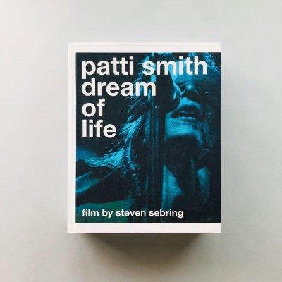 Patti Smith: Dream of Life<br>film by steven sebring<br>パティ・スミス, <br>スティーブン・セブリング