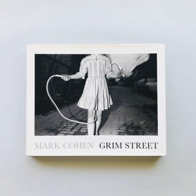 Mark Cohen<br>Grim Street<br>マーク・コーエン