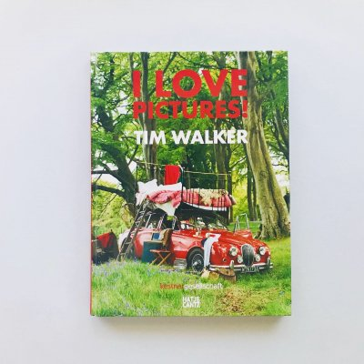 I LOVE PICTURES!<br>Tim Walker<br>ティム・ウォーカー