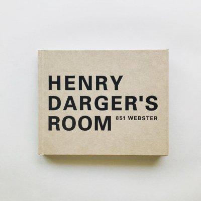 HENRY DARGER'S ROOM<br>851 WEBSTER<br>ヘンリー・ダーガー