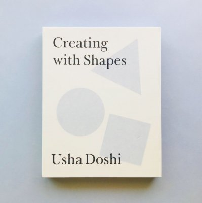Creating with Shapes<br>Usha Doshi