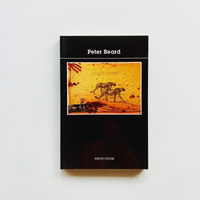 ピーター・ビアード Peter Beard<br>Photo Poche 67