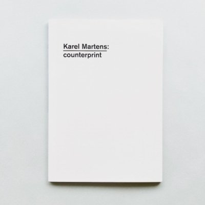 Karel Martens: Counterprint<br>カレル・ マルテンス