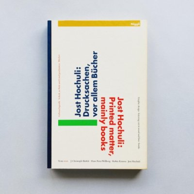Jost Hochuli: Printed Matter, <br>Mainly Books<br>ヨースト・ホフリ