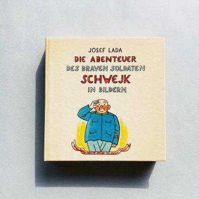 Die Abenteuer<br>des braven Soldaten<br>Schwejk in Bildern<br>ヨゼフ・ラダ / Josef Lada