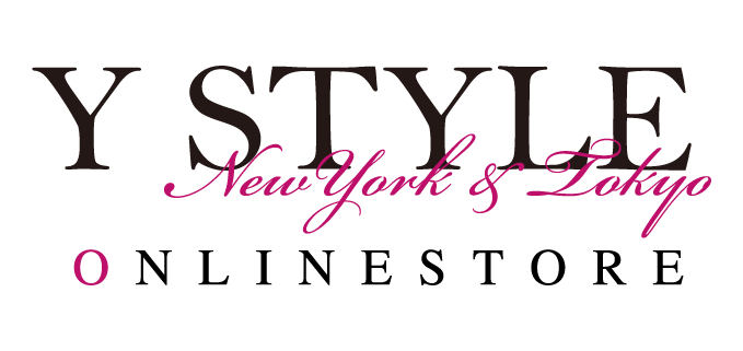 Y Style New York & Tokyo ONLINE STORE