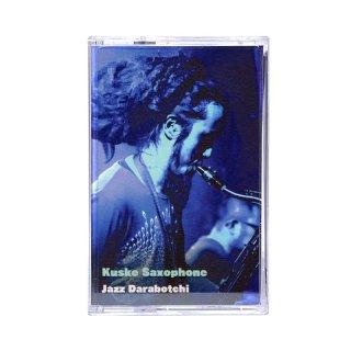 Jazz Darabotchi [Cassette Tape] / Kuske Saxophone