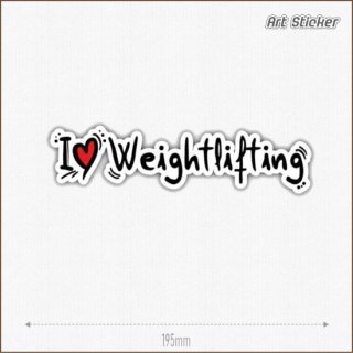 Art Sticker:PVC ステッカー (I Love Weightlifting)