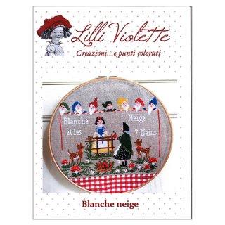 Lilli Violet リリーバイオレットBlanche Neige 白雪姫 クロスステッチ図案