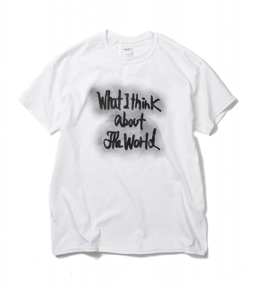 『What I think about the world』T-Shirt 01