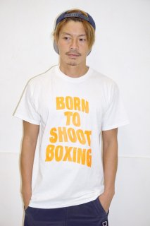 「BORN TO SHOOT BOXING」TEE