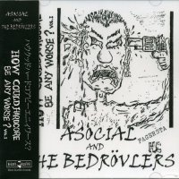 ASOCIAL AND THE BEDROVLERS