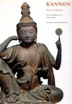 KANNON  Divine Compassion Early Buddhist Art from Japan