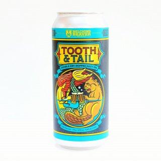 ベルチングビーバー トゥースアンドテイル(Belching Beaver Tooth & Tail)