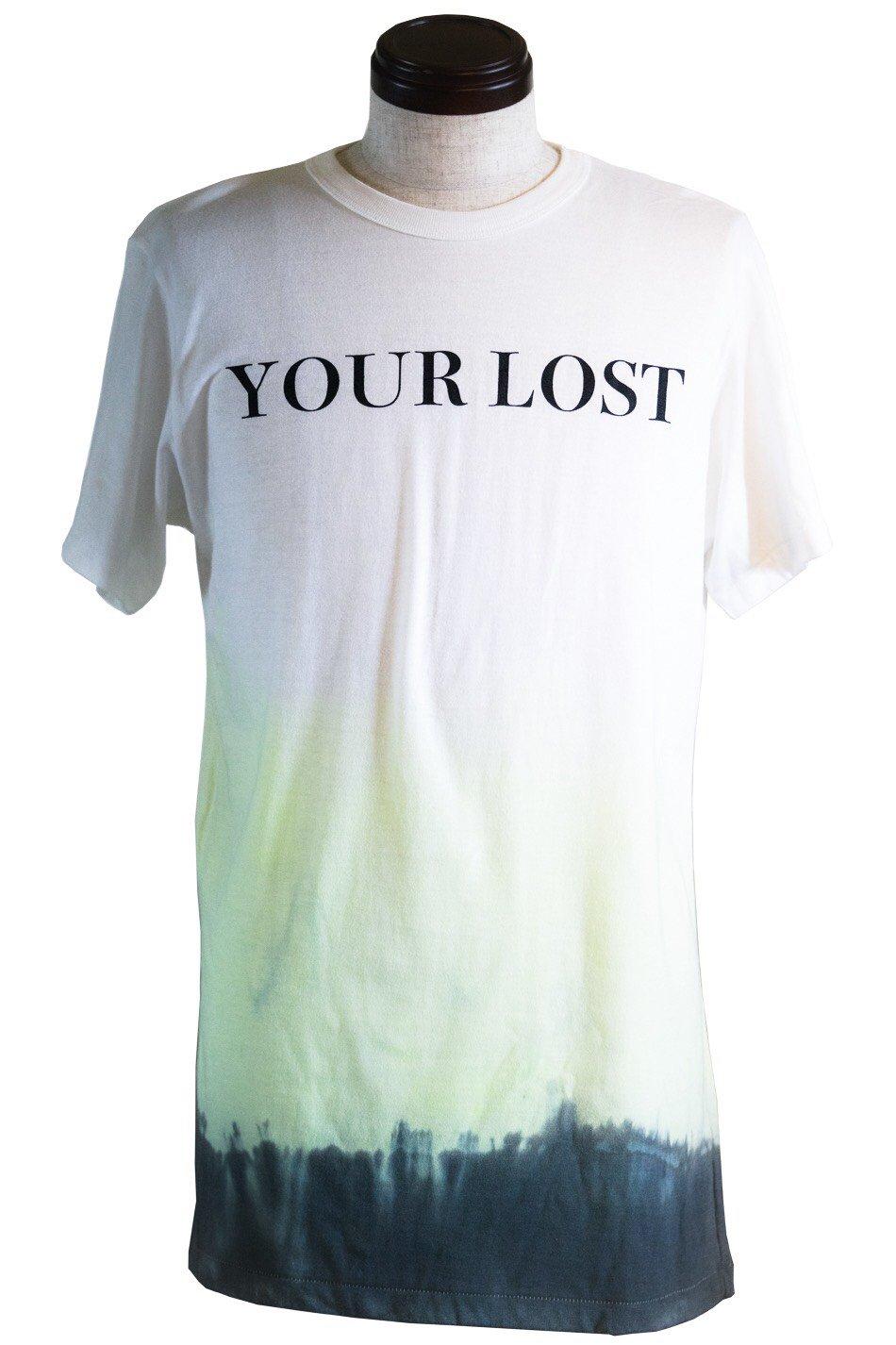 ''YOUR LOST'' T-SH.~あなたは失った、私が失ったTシャツ~