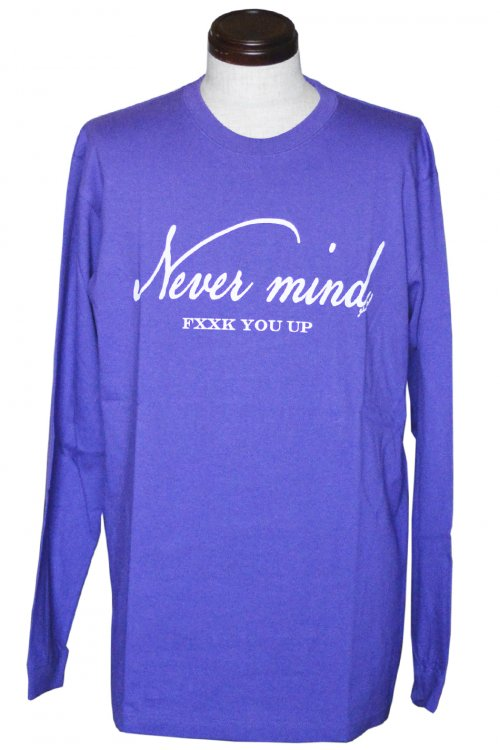 NEVER MIND FXXK YOU UP L/S Purple White