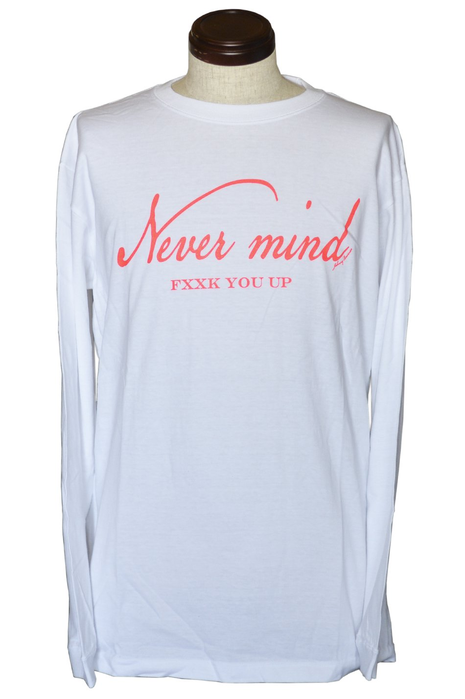 NEVER MIND FXXK YOU UP L/S White #1