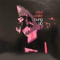 Paul Weller - Hung Up