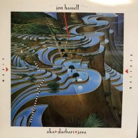 Jon Hassell - Aka / Darbari / Java Magic Realism