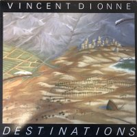 Vincent Dionne - Destinations