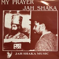 Jah Shaka - My Prayer
