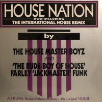 The House Master Boyz And 'The Rude Boy Of House' Farley 'Jackmaster' Funk - House Nation