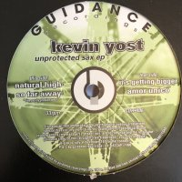 Kevin Yost - Unprotected Sax EP