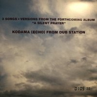 Kodama (Echo) From Dub Station - 3 Songs + Versions From The Forthcoming Album