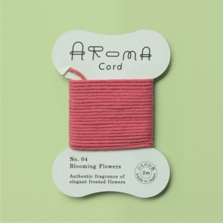 AROMA Cord 04.Blooming Flowers
