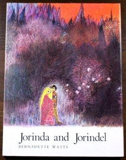 Jorinda and Jorindel Bernadette Watts(バーナデット・ワッツ)