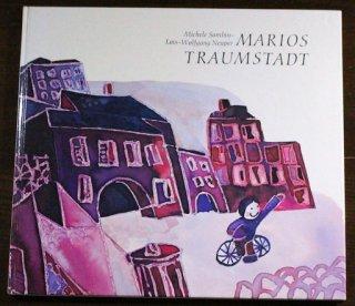 Marios Traumstadt  Michele Sambin/Lois-Wolfgang Neuper