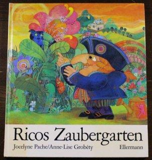 Ricos Zaubergarten  Jocelyne Pache( ジョセリン・パチェ)