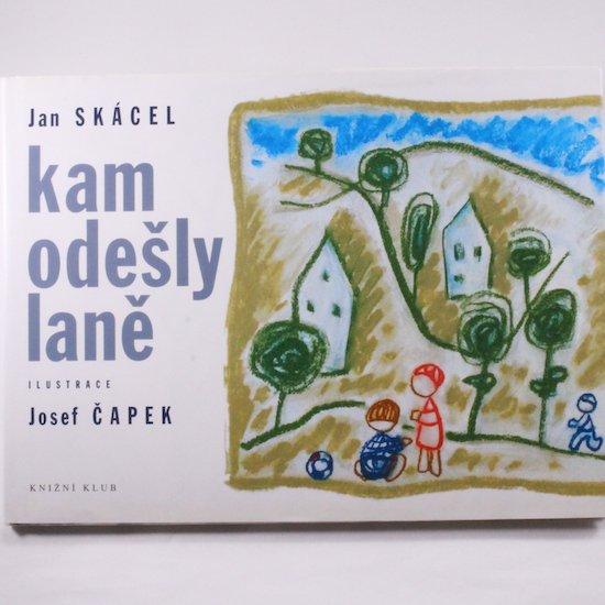 kam odesly lane Jan Skacel Josef Capek(ヨゼフ・チャペック)