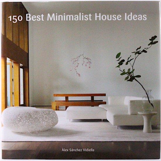 150 Best Minimalist House Ideas Alex Sanchez