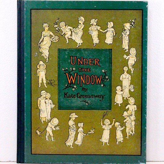 UNDER THE WINDOW(窓の下で)Kate Greenaway(ケイト・グリーナウェイ) オズボーン・コレクション