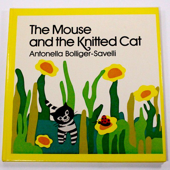 The Mouse and the Knitted Cat Antonella Bollinger-Savelli( アントネラ・ボリゲール=サベリ)