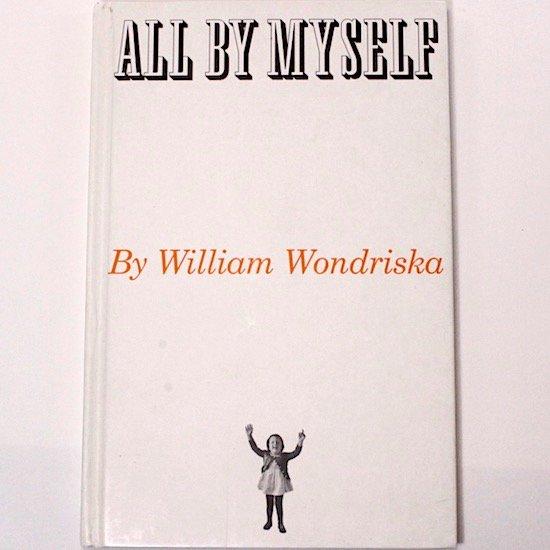 ALL BY MYSELF William Wondriska( ウィリアム・ワンドリスカ)